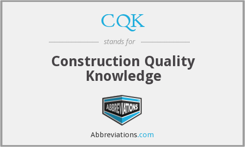 What does CQK stand for?