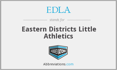 What does EDLA stand for?
