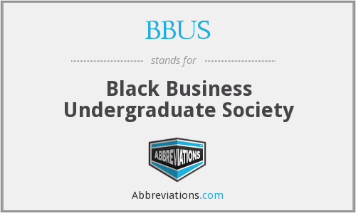 What does BBUS stand for?