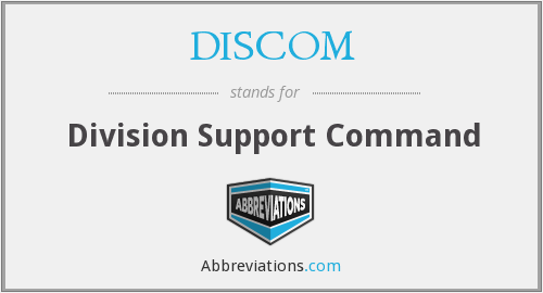 What does DISCOM stand for?