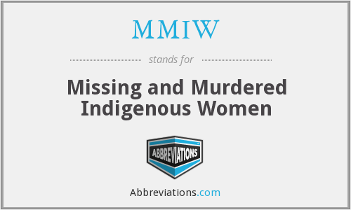 What does MMIW stand for?