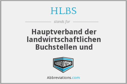 What does HLBS stand for?