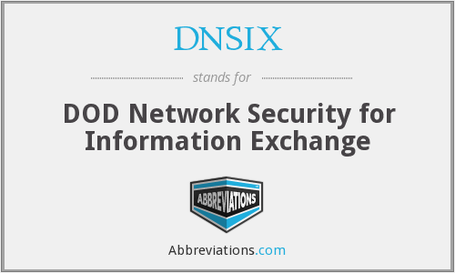 What does DNSIX stand for?