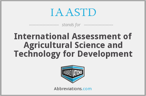 What does IAASTD stand for?