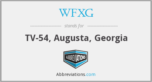 What does WFXG stand for?