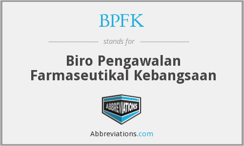 What does BPFK stand for?