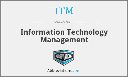 What does ITM stand for?