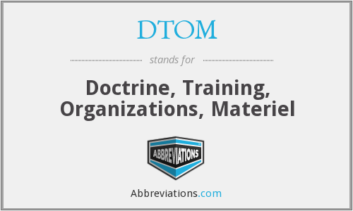 What does DTOM stand for?
