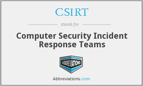 What does CSIRT stand for?