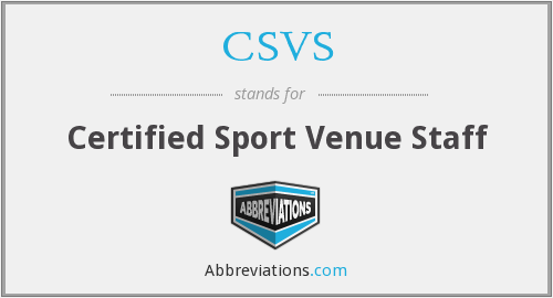 What does CSVS stand for?