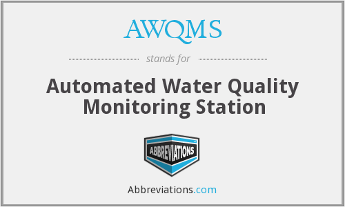 What does AWQMS stand for?