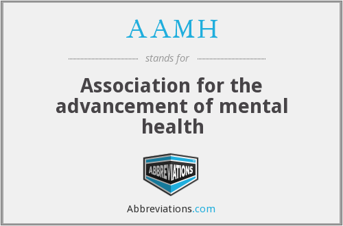 What does AAMH stand for?