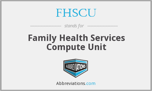 What does FHSCU stand for?
