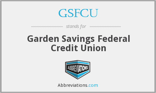 What does GSFCU stand for?