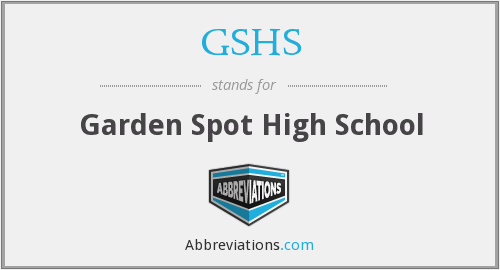 What does GSHS stand for?
