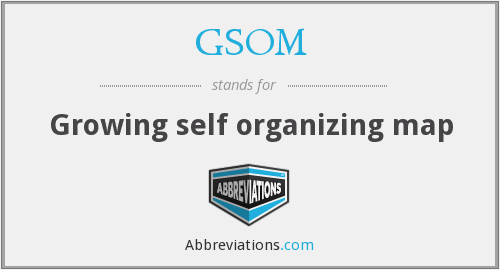 What does GSOM stand for?