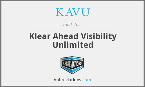 What does KAVU stand for?