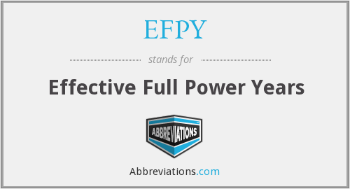 What does EFPY stand for?