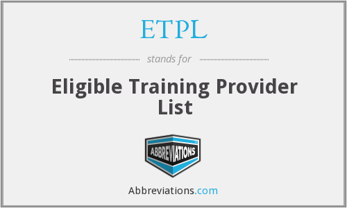 What does ETPL stand for?