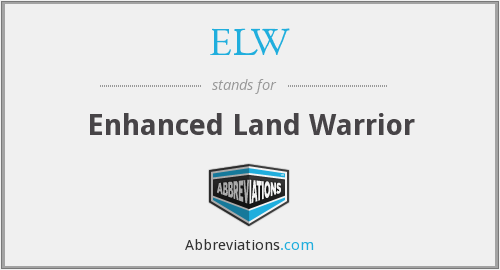 What does ELW stand for?