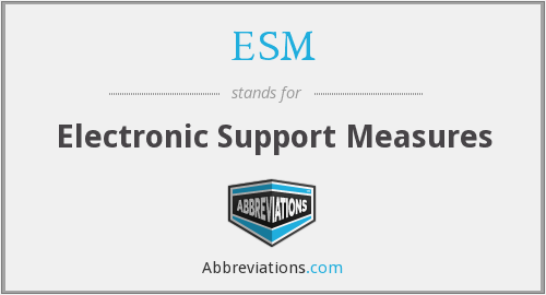 What does ESM stand for?