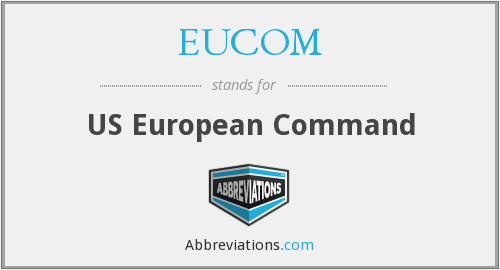 What does EUCOM stand for?