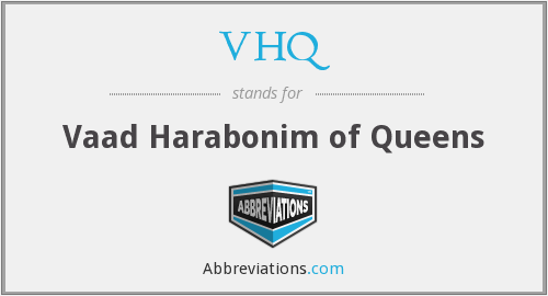 What does VHQ stand for?