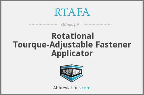 What does RTAFA stand for?