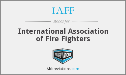 What does IAFF stand for?