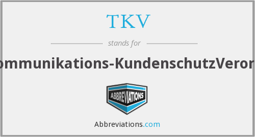 What does TKV stand for?
