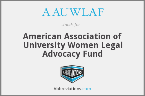 What does AAUWLAF stand for?