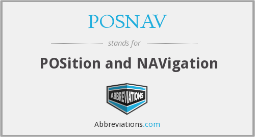 What does POSNAV stand for?