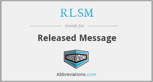 What does RLSM stand for?
