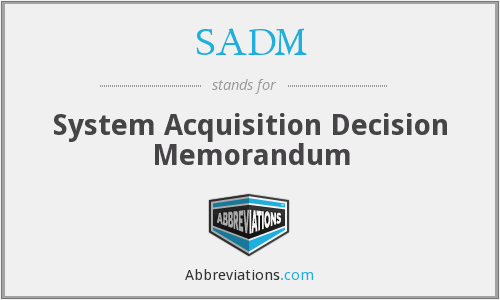 What does SADM stand for?