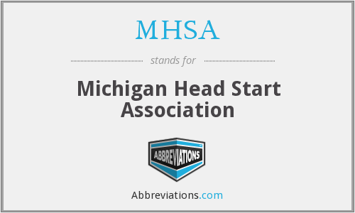 What does MHSA stand for?