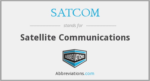 What does SATCOM stand for?