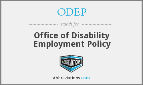 What does ODEP stand for?