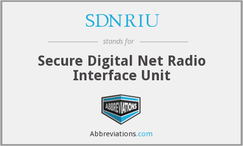 What does SDNRIU stand for?