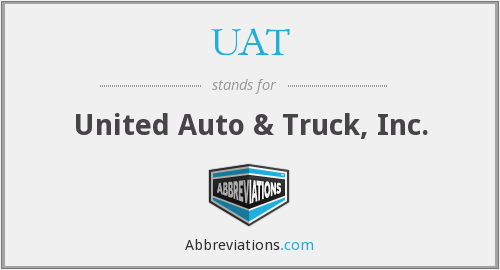 What does UAT stand for?