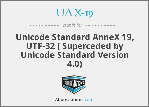 What does UAX-19 stand for?