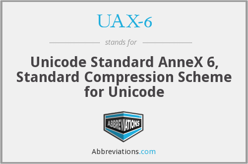 What does UAX-6 stand for?