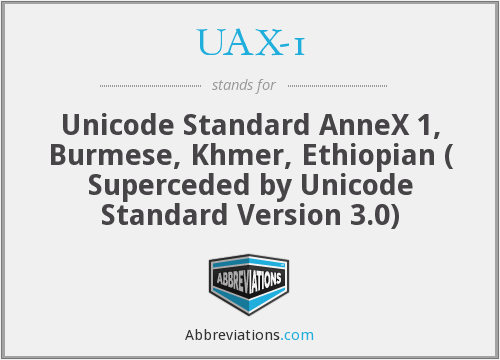 What does UAX-1 stand for?