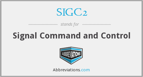 What does SIGC2 stand for?