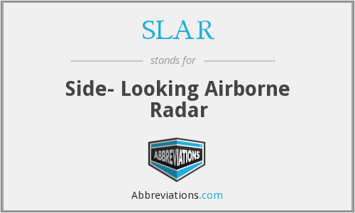 What does SLAR stand for?