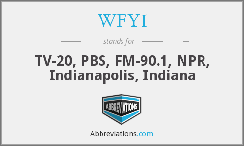 What does WFYI stand for?