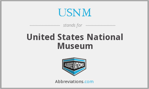 What does USNM stand for?