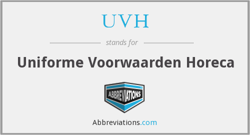 What does UVH stand for?
