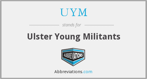 What does UYM stand for?