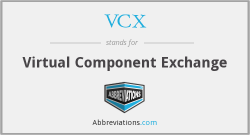 What does VCX stand for?