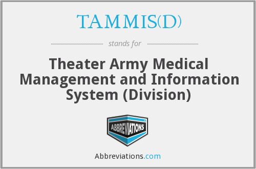 What does TAMMIS(D) stand for?